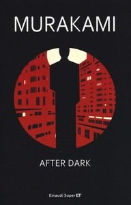 After dark. Murakami Haruki